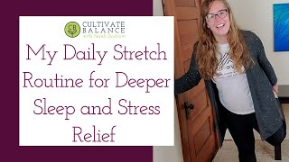 Daily Stretch Routine to Reduce Stress and Sleep Better