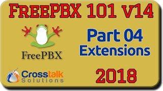 FreePBX 101 v14 Part 4 - Extensions