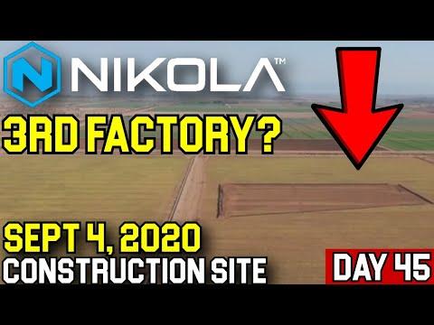 Nikola Motors Third Factory? Construction Site Progress Sept 6 2020 | Day 45  NKLA Stock Analysis