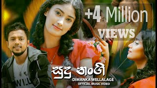 Mp3 Dimanka Wellalage New Song Sudu Nangi Video Download