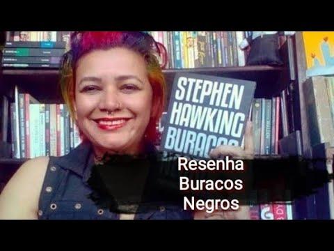 Resenha #11 - Buracos Negros / Stephen Hawking