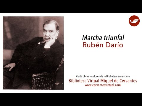 'Marcha Triunfal', Rubén Darío
