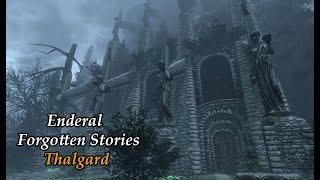 Enderal Modded Playthrough 56-Thalgard