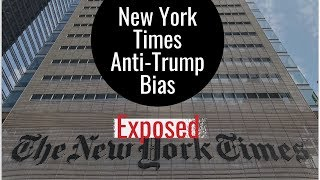 Media Misses: NYT Anti-Trump Bias Exposed