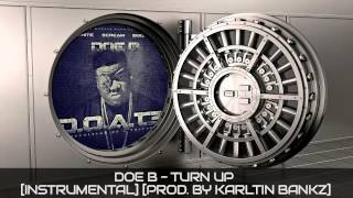 Doe B - Turn Up (Instrumental) (Prod. By Karltin Bankz)