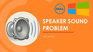 Fix distorted sound from laptop speakers - Dell Inspiron 15 7559 Windows 10