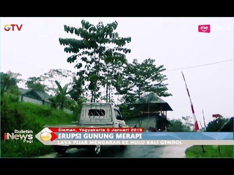 Muntahan Lava Pijar Gunung Merapi Mengarah ke Kali Gendol - BIP 06/01