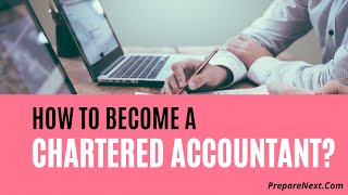 How to Become a Chartered Accountant, how to become CA, CA course details, Chartered Accountant Complete study  guide
