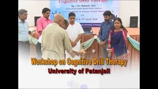 Workshop on Connitive Drill Therapy | University of Patanjali, Haridwar | 02 May 2018