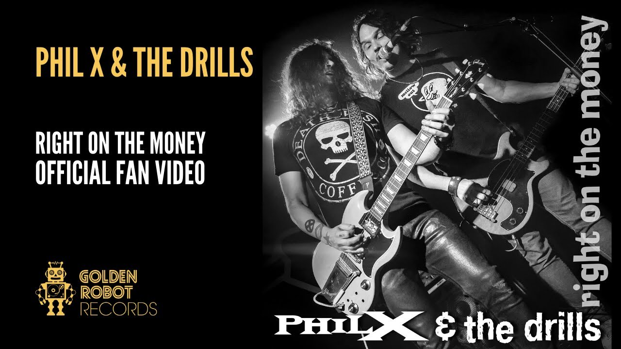 PHIL X - Right on the money