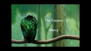 The Tossers- Mercy