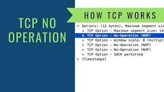How TCP Works - No Operation Option
