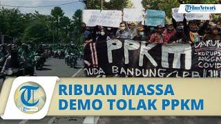 Tolak PPKM, Ribuan Massa Geruduk Balai Kota Bandung: Pejabat Punya Gaji, Sedangkan Kami Harus Cari