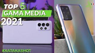 Top 5 mejores smartphones GAMA MEDIA 2021 en México