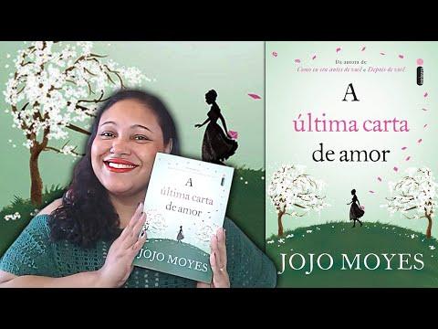 A ÚLTIMA CARTA DE AMOR, de Jojo Moyes | Adoro um Livro