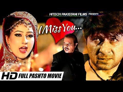 I MISS YOU (2018 FULL PASHTO FILM) ARBAZ KHAN, JAHANGIR KHAN - HI-TECH PAKISTANI