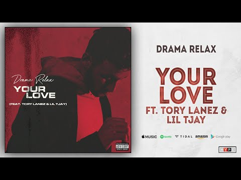 Drama Relax Your Love Feat Tory Lanez  Lil Tjay