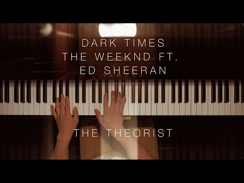 The Weeknd - Dark Times ft. Ed Sheeran | The Theorist Piano Cover