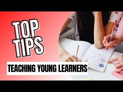 Top Tips for Young Learner Teachers:  Teacher Training Workshop