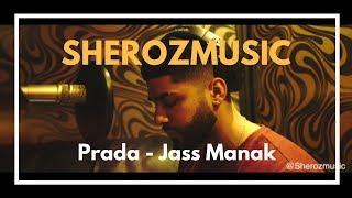 Prada   Jass Manak Cover By SherozMusic