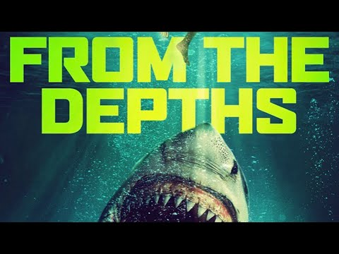 From The Depths | Trailer