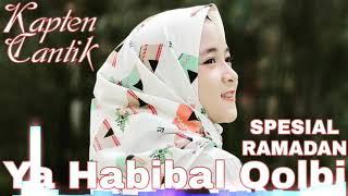 Ya Habibal Qolbi - Dj Kapten Cantik