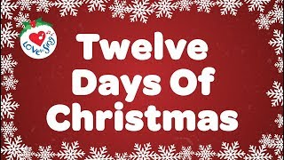 Twelve Days of Christmas with Lyrics Christmas Carol & Song Children Love to Sing