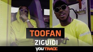 Toofan   Ziguidi I YouTRACE