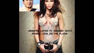 Jennifer Lopez ft Edward Maya - Stereo Love on the Floor Remix