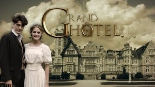 Grand Hotel Watch Tv Show Streaming Online