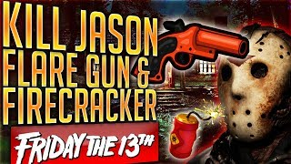 Friday 13th: How To Kill Jason With Flare Gun & Firecrackers Only!
