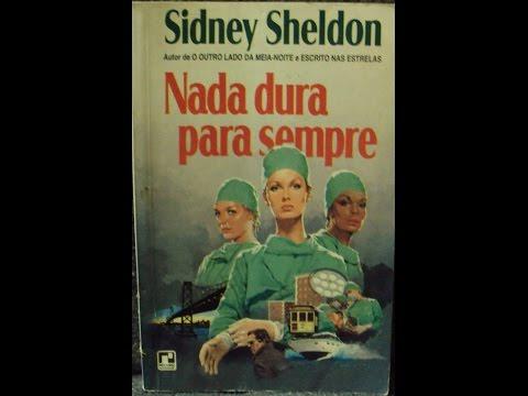 RESENHA - NADA DURA PARA SEMPRE - SIDNEY SHELDON