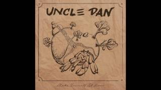 Uncle Dan - Humble Abode