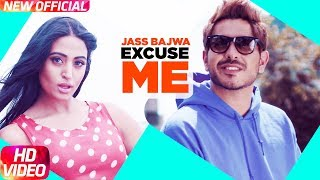 Excuse Me | Full Video | Jass Bajwa | Deep Jandu | Latest Punjabi Song 2017 | Speed Records