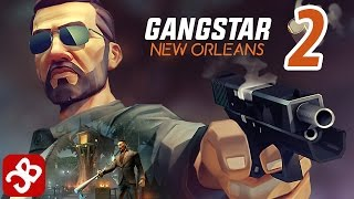 Gangstar New Orleans - iOS/Android - Gameplay Part 2
