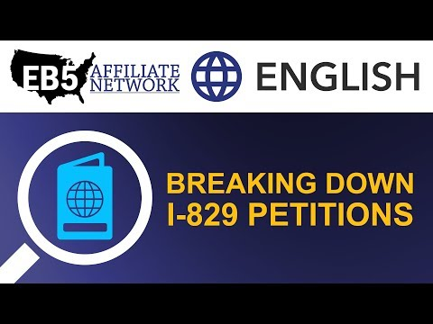 Breaking Down I-829 Petitions