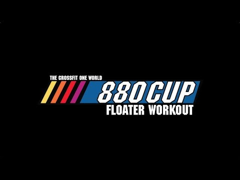 Crossfit One World's 880 Cup Floater Workout