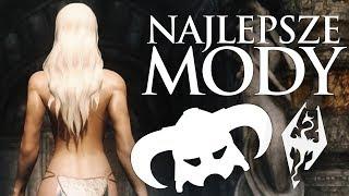 NAJLEPSZE MODYFIKACJE | The Elder Scrolls V: Skyrim Special Edition