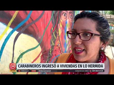Lo Hermida: Vecinos piden una solución habitacional y denuncian violento actuar de carabineros