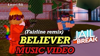 JAILBREAK MUSIC VIDEO: Imagine Dragons - Believer (FairLine Remix)