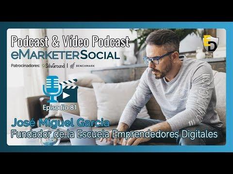 Charla ENTREVISTA con JOSE MIGUEL GARCIA MENTOR de Emprendedores Digitales |  Podcast 081…