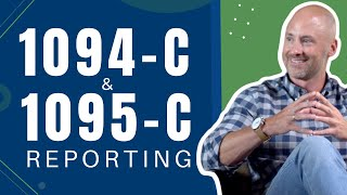 1094-C and 1095-C Reporting