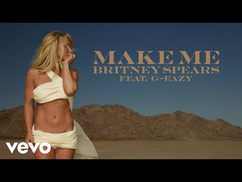 Родион Газманов - Britney Spears — Make Me… (Audio) ft. G-Eazy