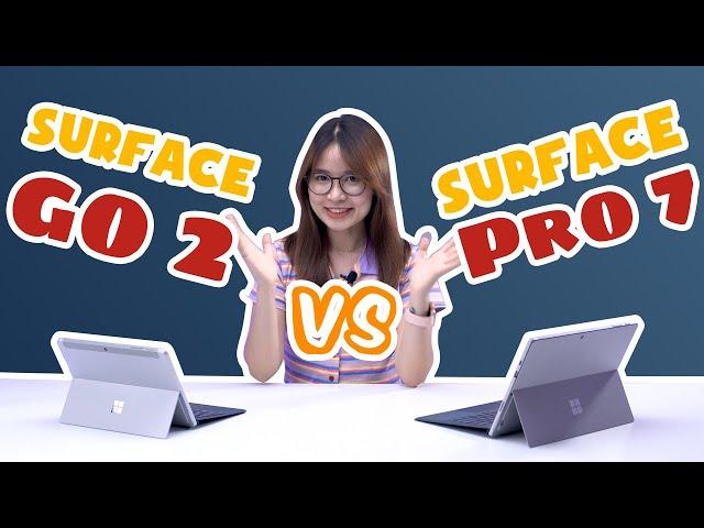 Surface Go 2 hay Surface Pro 7 mới là sự lựa chọn tối ưu?