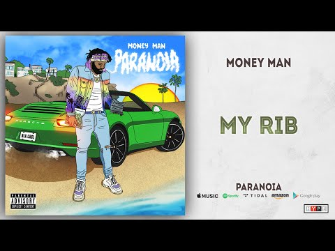 "Money Man – ""My Rib"""