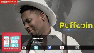Chop Money | Ruffcoin | Official Audio
