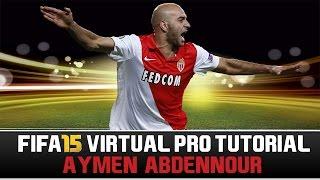 FIFA 15 | Virtual Pro Tutorial - Aymen Abdennour