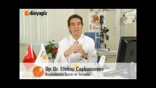Keratokonus Tanısı ve Tedavisi - Op. Dr. Efekan Coşkunseven