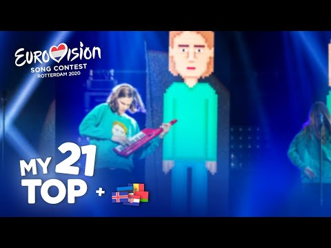 Eurovision 2020 - Top 21 (NEW: 🇮🇸🇭🇷🇲🇩🇪🇪🇧🇾)