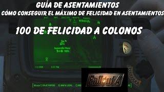 Fallout 4 - Cómo conseguir el máximo de Felicidad en Asentamientos 100 de Felicidad